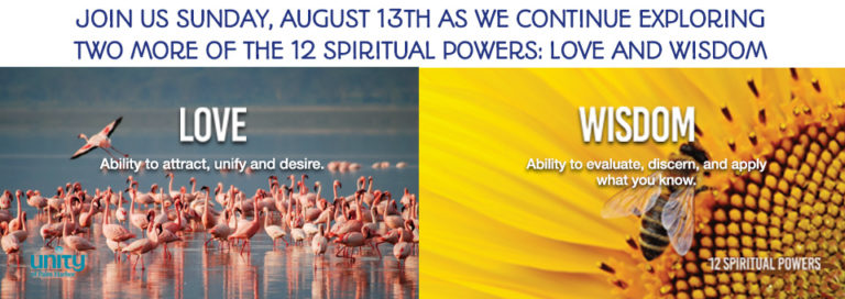 This slide depicts Unity of Palm Harbor's focus for August 13, 2017: Love and Wisdom