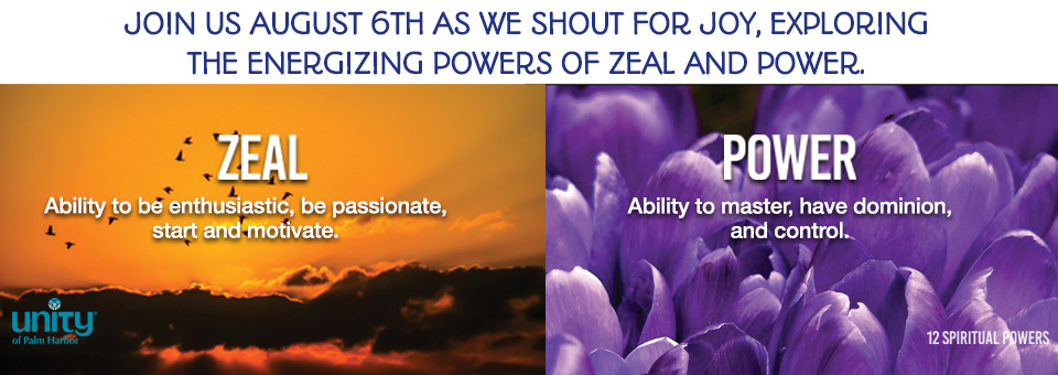 Slide that depicts two of Unity's twelve spiritual powers, Zeal and Power.