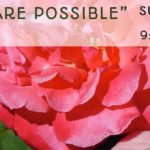 All Things are Possible- Sunday May 17 2017