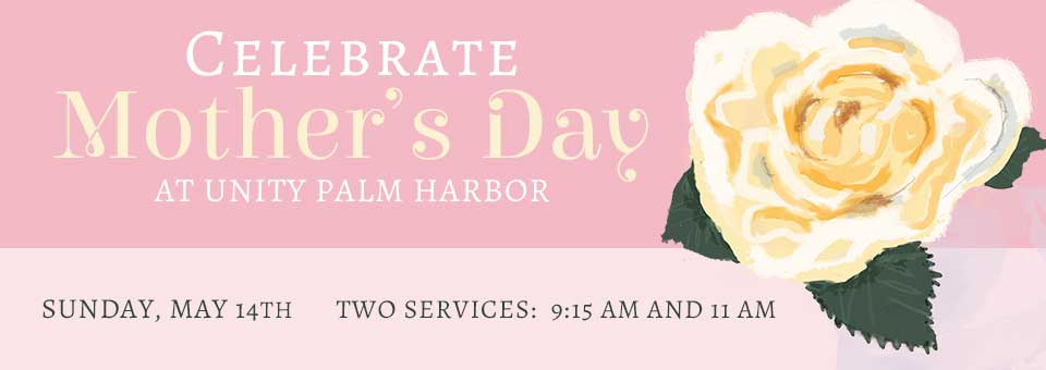 Mother's Day Services 2017