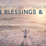 Counting Blessings and Persevering at Unity of Palm Harbor